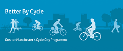 Better By Cycle - Greater Manchester's Cycle City Programme